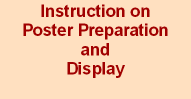 Instruction on poster preparation and display for seminar session